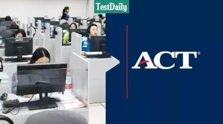 ACT机考终于要来了,官方透露新细节大揭秘!