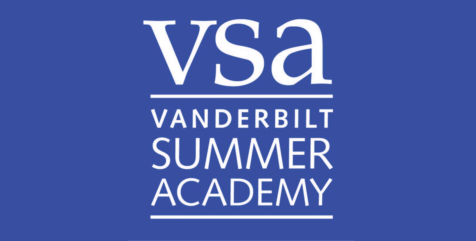 2021年范德堡大学夏校VSA:Vanderbilt University—Vanderbilt Summer Academy