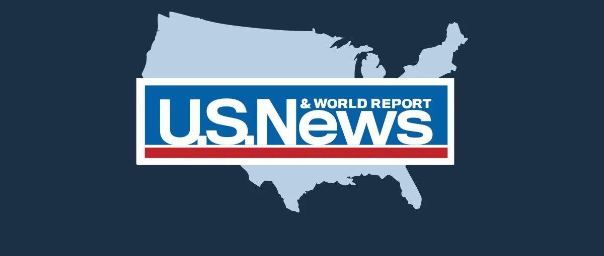 2022年U.S.News美国大学排行榜发布!普林斯顿连续11年登顶,你的梦校排第几?